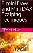 E-mini Dow and Mini DAX Scalping Techniques