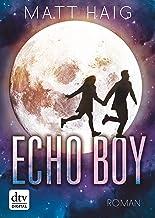 Echo Boy: Roman (German Edition)