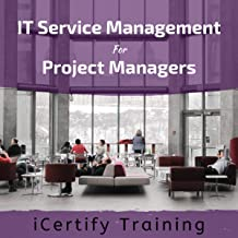 IT Service Management for Project Managers Description