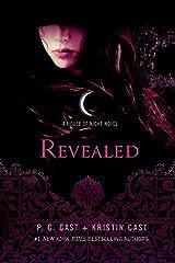 Revealed: A House of Night Novel Kindle Edition
