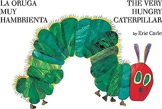 The Very Hungry Caterpillar/La oruga muy hambrienta (World of Eric Carle)