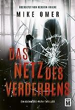 Das Netz des Verderbens (Ein Glenmore-Park-Thriller) (German Edition)