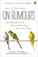 On Rumours: How Falsehoods Spread, Why We Believe Them, What Can Be Done Kindle Edition