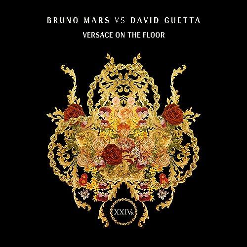 Versace On The Floor Bruno Mars Vs David Guetta