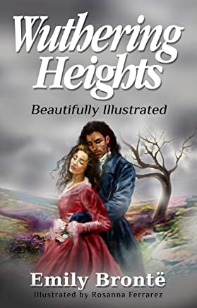Wuthering Heights: Beautifully Illustrated