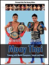Muay Thai: Training with World Champions