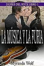 La Música y la Furia: (Romance Gay en español) (Dioses del Rock nº 1) (Spanish Edition)