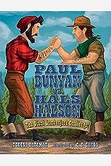 Paul Bunyan vs. Hals Halson: The Giant Lumberjack Challenge Kindle Edition