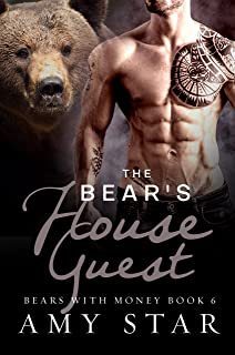 The Bear's House Guest: Steamy Paranormal Romance (Bears With Money Book 6)