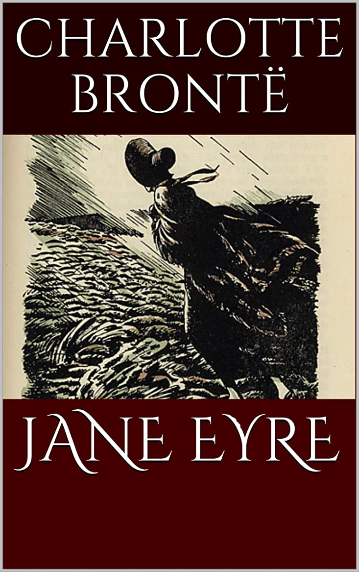慢母医師JANE EYRE by CHARLOTTE BRONT? (Illustrated) (English Edition)