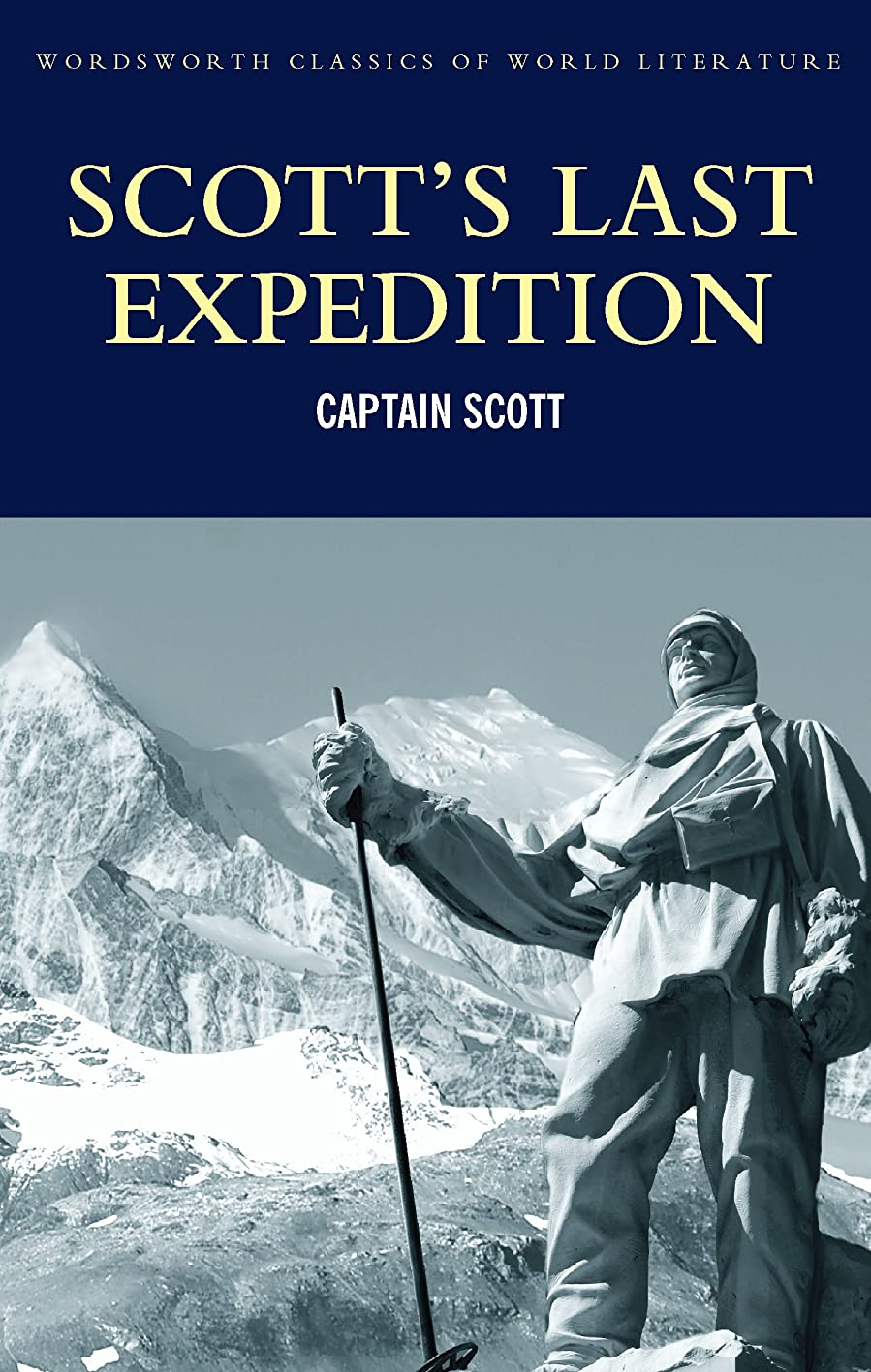 首尾一貫した慎重にウィスキーScott's Last Expedition (Classics of World Literature) (English Edition)