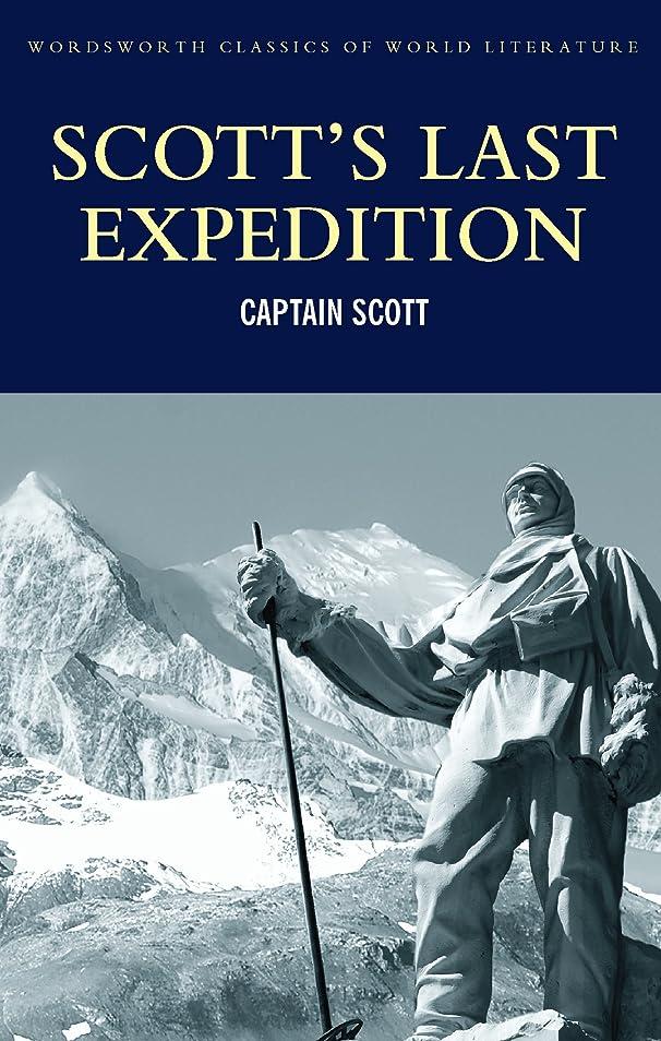 政権許す泥Scott's Last Expedition (Classics of World Literature) (English Edition)