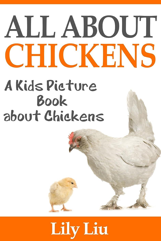 放棄牽引履歴書Children's Book About Chickens: A Kids Picture Book About Chickens with Photos and Fun Facts (English Edition)