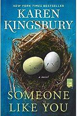 Someone Like You: A Novel Kindle Edition