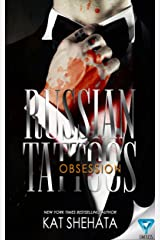 Russian Tattoos: Obsession Kindle Edition