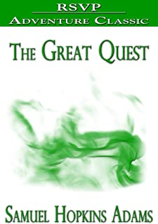 The Great Quest (A Romance of 1826, wherein are recorded the experiences of Josiah Woods of Topham, and of those others with whom he sailed for Cuba and the Gulf of Guinea)