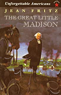 The Great Little Madison (Unforgetable Americans)