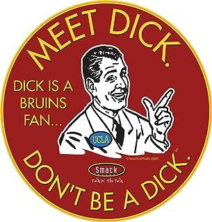 USC Football Fans. Don't be a D!ck (Anti-UCLA). Cardinal Sticker