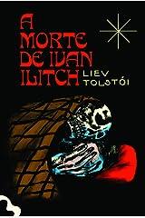A Morte de Ivan Ilitch - Edição Exclusiva Amazon eBook Kindle