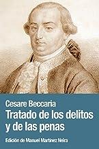 Tratado de los delitos y de las penas (Spanish Edition)