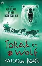 Torak en Wolf 3 - Avonturen in het hoge noorden (Avonturen uit een magisch verleden)