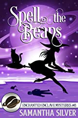 Spell the Beans (Enchanted Enclave Mysteries Book 6) (English Edition) Format Kindle