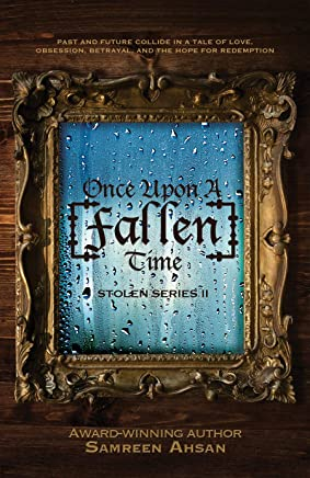 Once Upon A [Fallen] Time ([Stolen] Series Book 2) (English Edition)