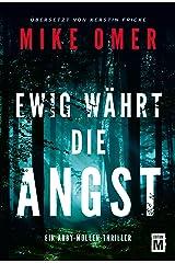 Ewig währt die Angst (Ein Abby-Mullen-Thriller 1) (German Edition) Kindle Edition