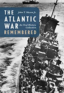 The Atlantic War Remembered: An Oral History Collection