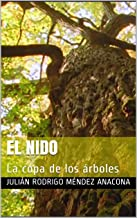 El Nido: La copa de los árboles (El Nido: La copa de los arboles nº 1)