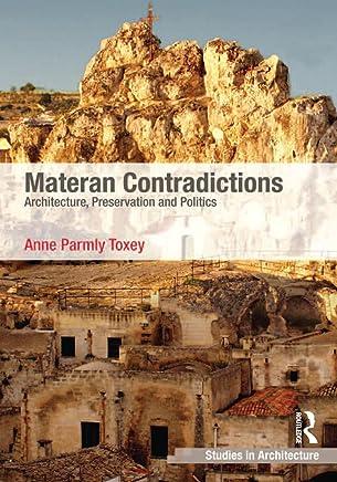 Materan Contradictions: Architecture, Preservation and Politics (Ashgate Studies in Architecture) (English Edition)