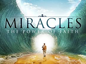 Miracles - The Power of Faith