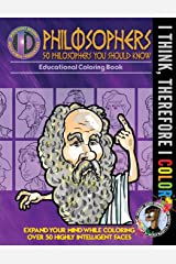 I Think, Therefore I Color: 50 Philosophers You Should Know Paperback