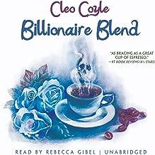 Billionaire Blend: A Coffeehouse Mystery, Book 13
