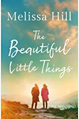 The Beautiful Little Things Kindle Edition