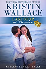 Last Stop At Paradise: Shellwater Key Tales (Book 3) Kindle Edition