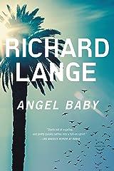 Angel Baby: A Novel Kindle Edition