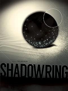 Shadowring