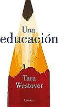 Una educación (Spanish Edition)