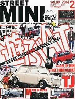 STREET MINI (ストリートミニ) 2014年 02月号 [雑誌]