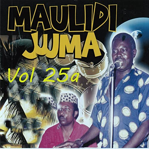 Maulidi Juma, Vol. 25a by Maulidi Juma on Amazon Music - Amazon.com