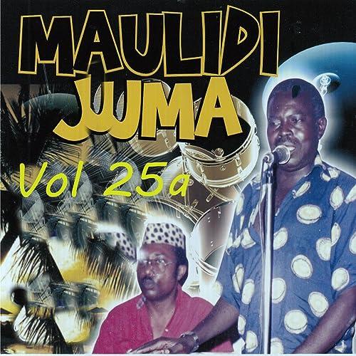 Maulidi Juma, Vol. 25a by Maulidi Juma on Amazon Music - Amazon.com