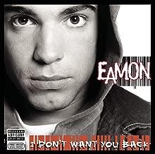 eamon i dont want u back