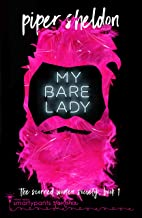 My Bare Lady: An Opposites Attract Romance (Scorned Women Society Book 1)