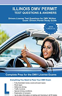 Illinois DMV Permit Test Questions & Answers: Driver's License Test Questions for DMV Written Exam: Drivers Permit Study Guide