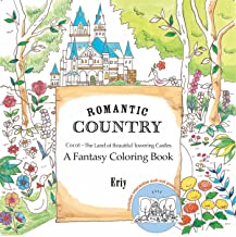 ERIY: ROMANTIC COUNTRY A COLORING BOOK