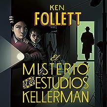 El misterio de los estudios Kellerman [The Mystery of the Kellerman Studies]