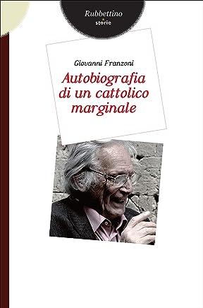 Autobiografia di un cattolico marginale (Storie)