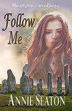Follow Me (Love Across Time Book 2)