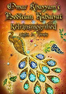 Omar Khayyam's Bodleian Rubaiyat Retransmogrified